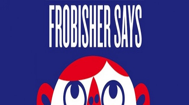Frobisher Says finally coming to US