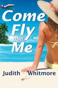 come-fly-with-me-judith-whitmore-paperback-cover-art