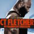 CT Fletcher Poster 8.10
